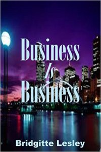 bridgitte lesley business is business