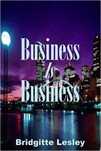 bridgitte lesley business is business