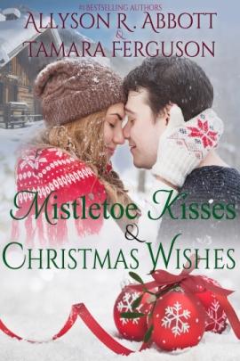 Mistletoe Kisses & Christmas Wishes JPG GOOD ONE.jpg
